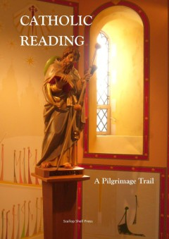 Catholic Reading - A Pilgrimage Trail Front Cover